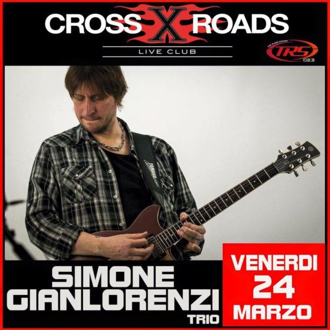 Simone Gianlorenzi Trio live @ Crossroads , opening act per Neil Zaza